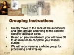 grouping instructions