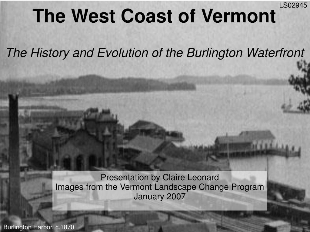 the west coast of vermont the history and evolution of the burlington waterfront l.