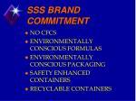 sss brand commitment