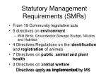 statutory management requirements smrs