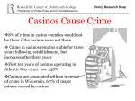 casinos cause crime