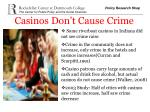 casinos don t cause crime