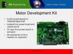 motor development kit