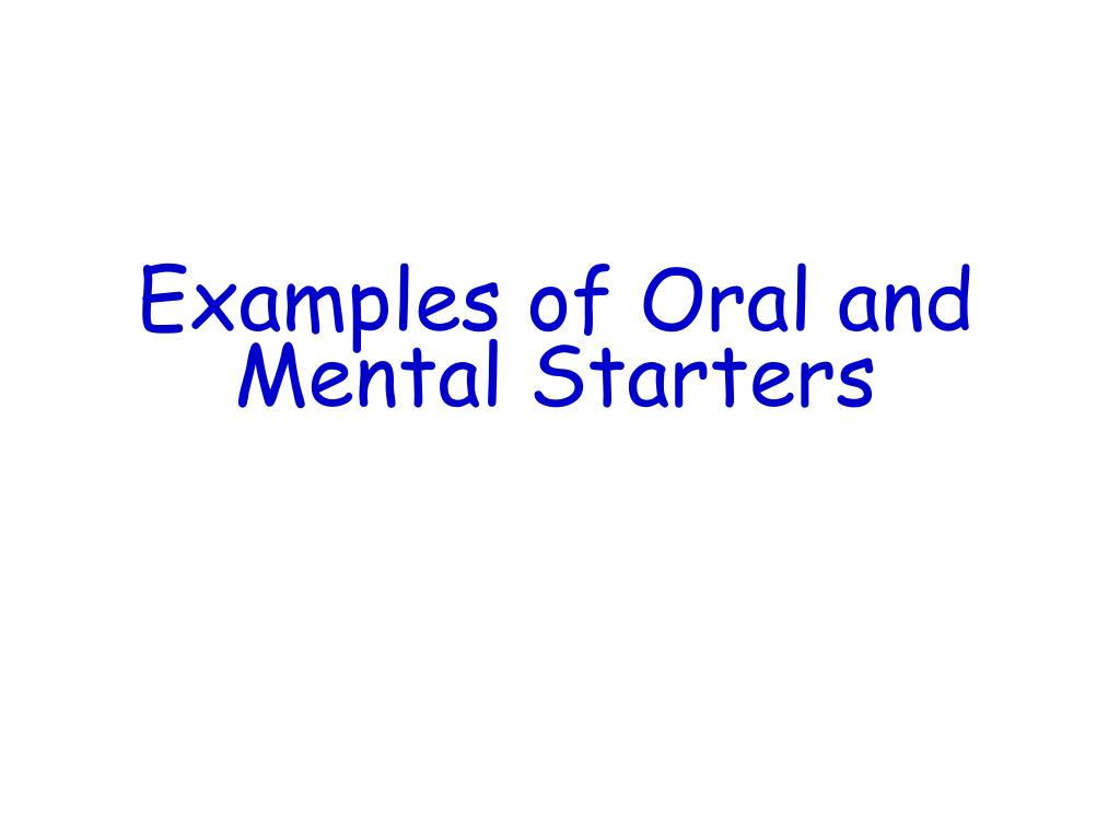 examples of oral and mental starters l.