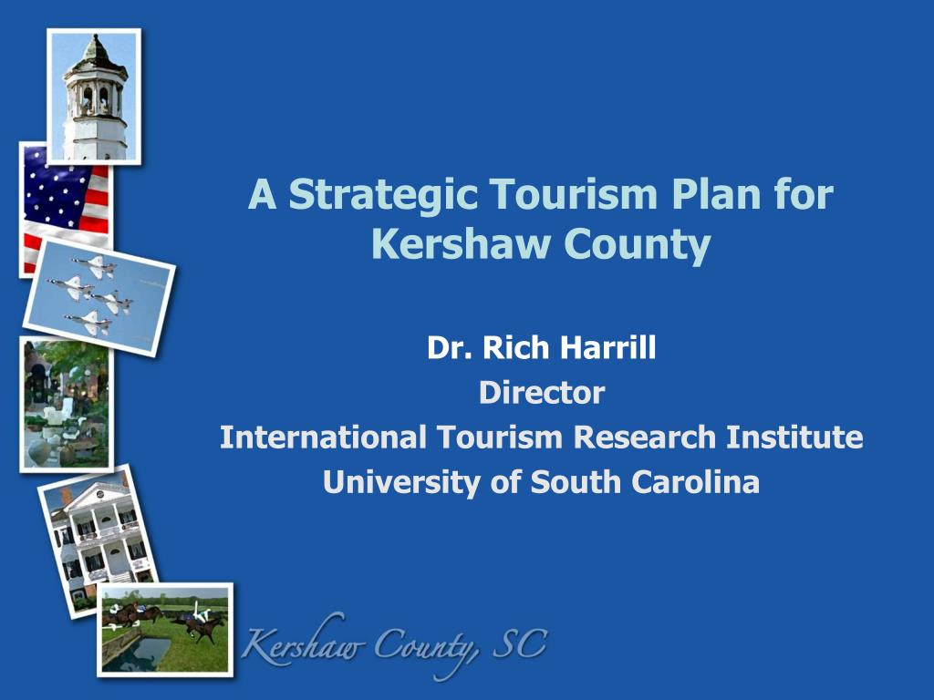 a strategic tourism plan for kershaw county l.