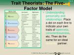 trait theorists the five factor model