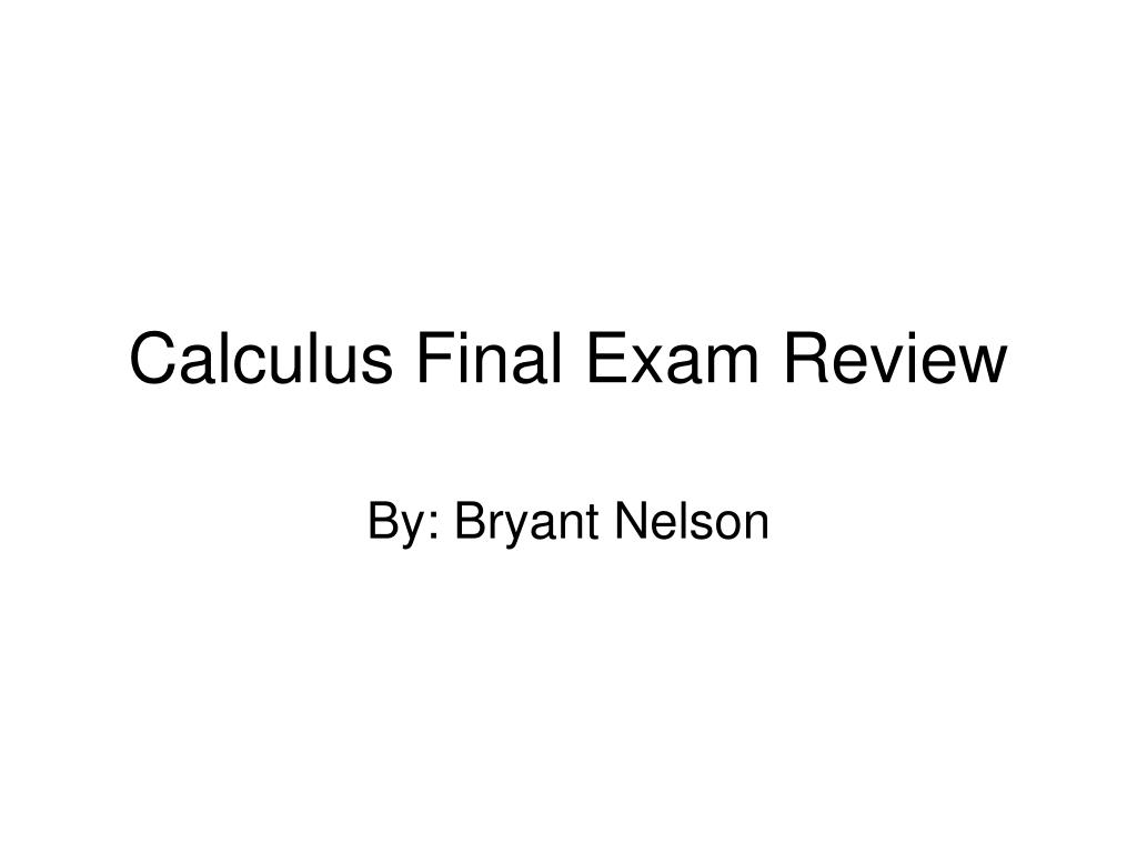 calculus final exam review l.