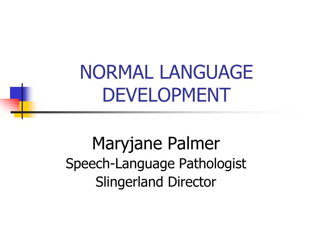normal language development l.