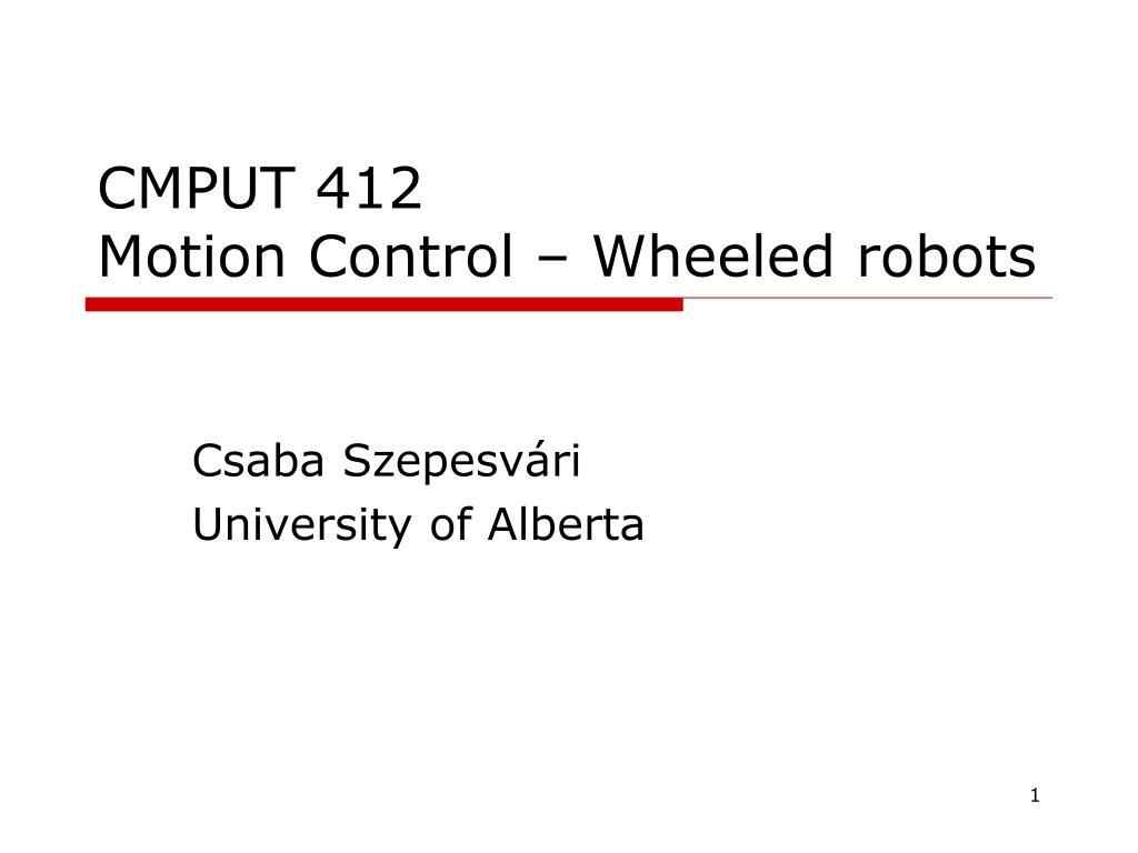 cmput 412 motion control wheeled robots l.