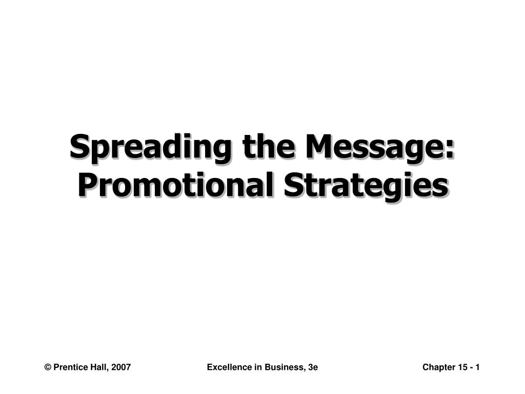 spreading the message promotional strategies l.