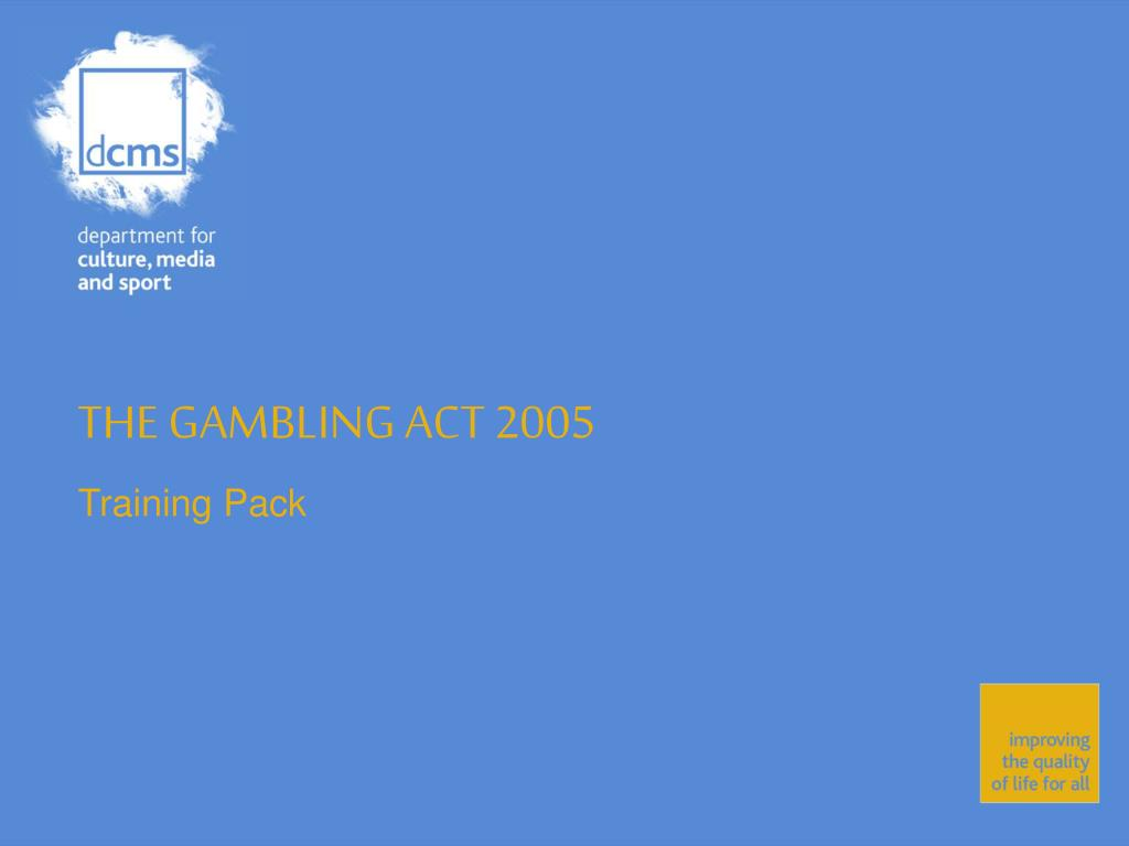the gambling act 2005 l.