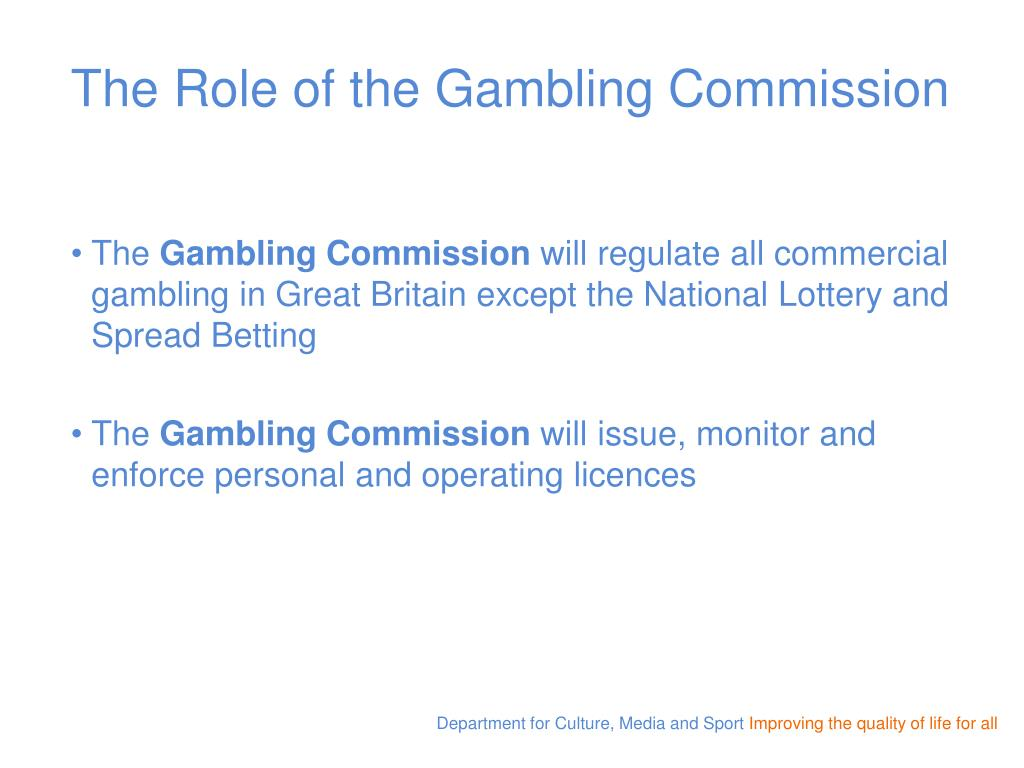 The Role of the Gambling Commission