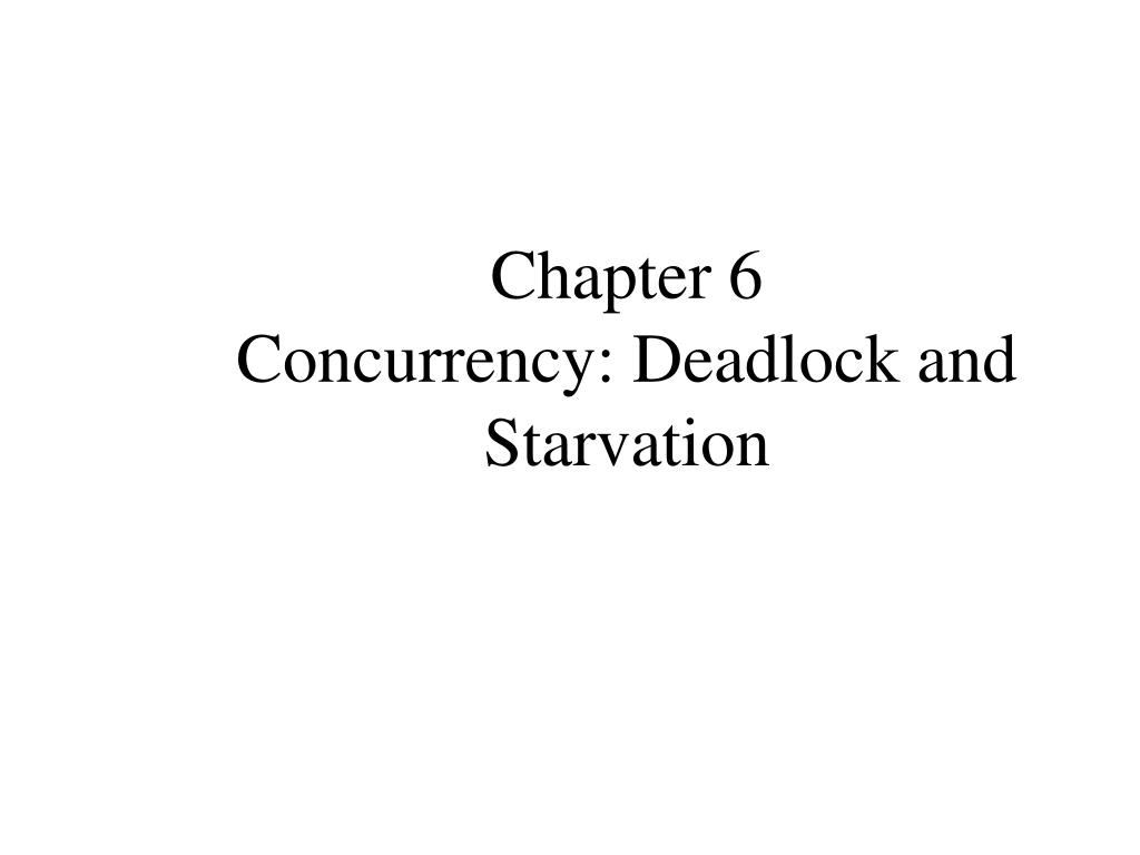 chapter 6 concurrency deadlock and starvation l.