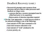 deadlock recovery cont