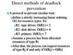direct methods of deadlock prevention