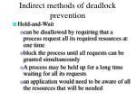 indirect methods of deadlock prevention11