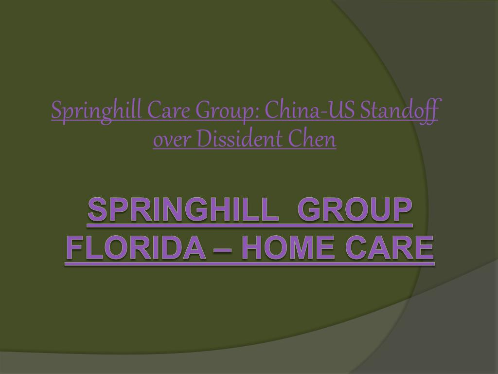 springhill care group china us standoff over dissident chen l.