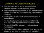 gaining access involves10