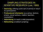sampling strategies in sensitive research lee 199312