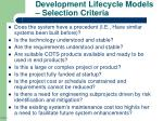 development lifecycle models selection criteria