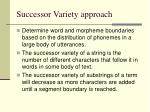 successor variety approach