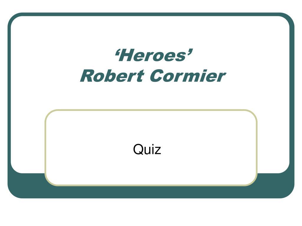 heroes robert cormier l.