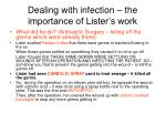 dealing with infection the importance of lister s work1