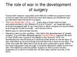 the role of war in the development of surgery