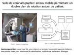 salle de coronarographie arceau mobile permettant un double plan de rotation autour du patient