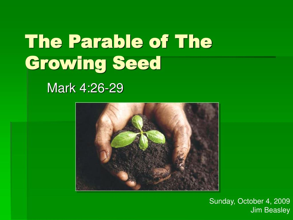 the parable of the growing seed l.