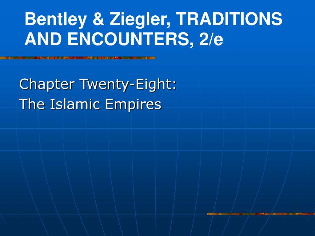 chapter twenty eight the islamic empires l.