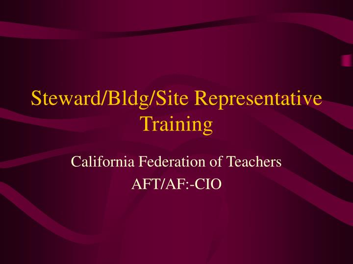 steward bldg site representative training n.