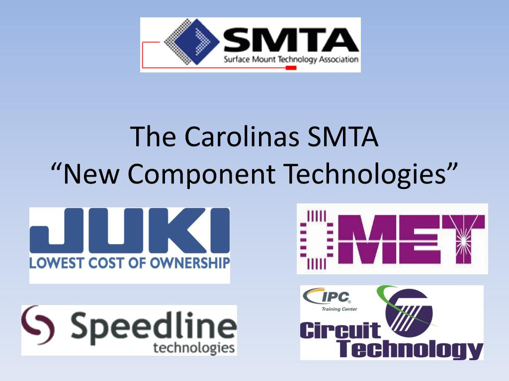 the carolinas smta new component technologies l.