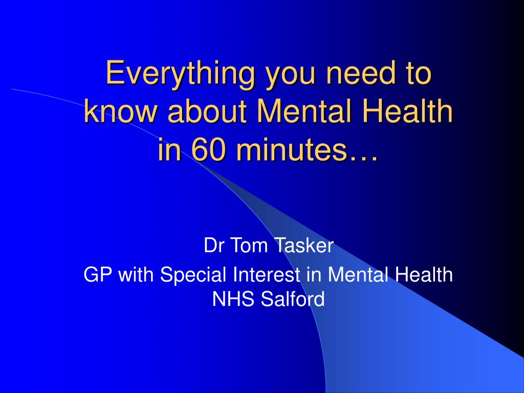 everything you need to know about mental health in 60 minutes l.