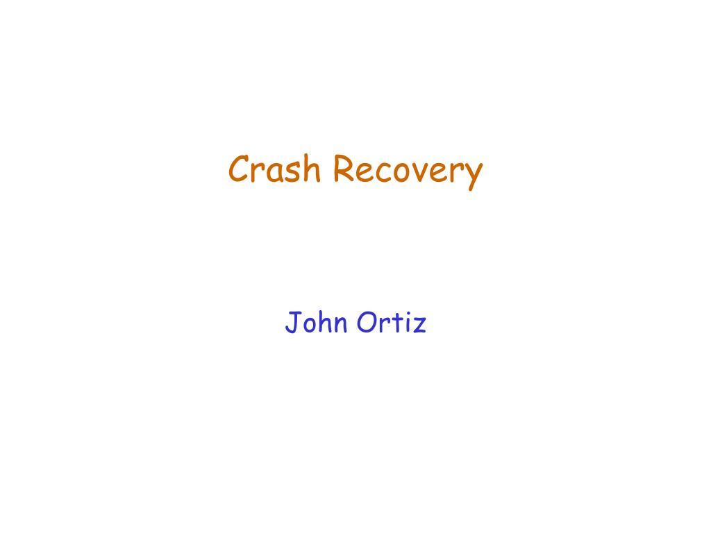 crash recovery l.