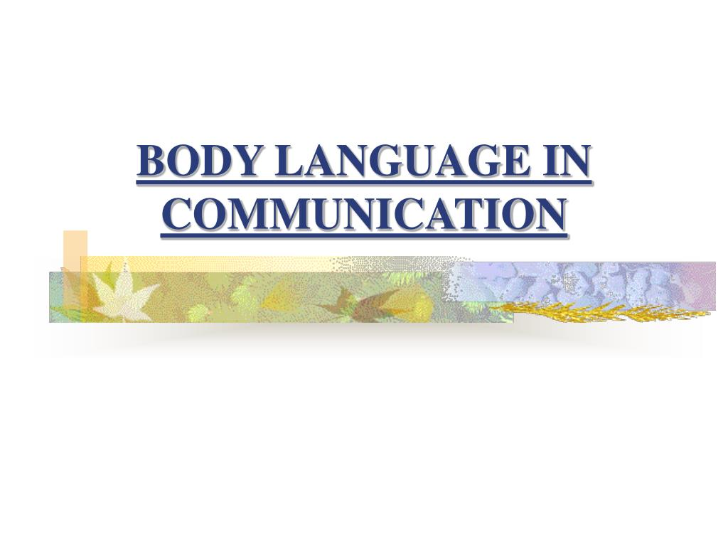 body language in communication l.