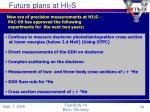 future plans at hi g s
