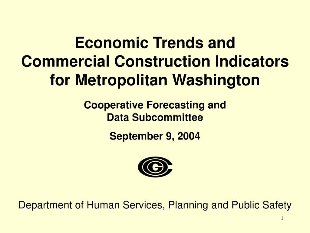 economic trends and commercial construction indicators for metropolitan washington l.