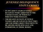 juvenile delinquency status crimes46