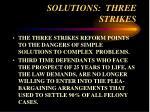 solutions three strikes