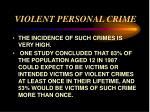violent personal crime4