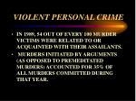 violent personal crime5
