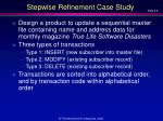 stepwise refinement case study