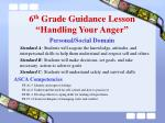 6 th grade guidance lesson handling your anger