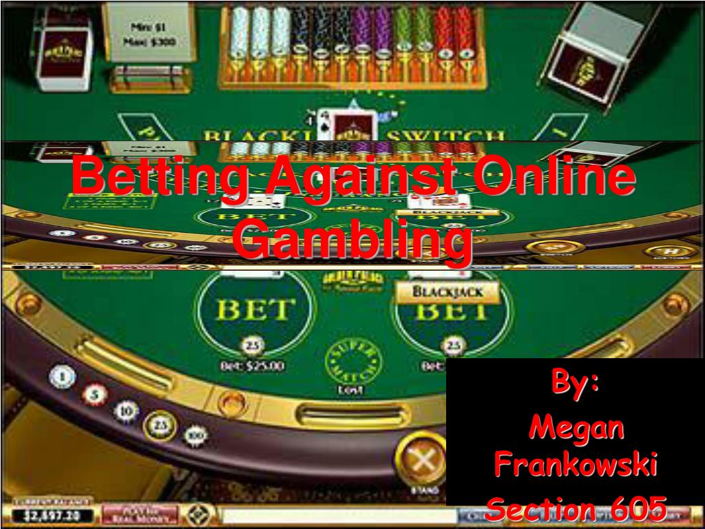 betting against online gambling l.