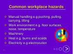 common workplace hazards