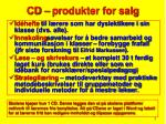 cd produkter for salg