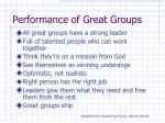 performance of great groups