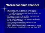 macroeconomic channel
