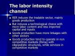 the labor intensity channel